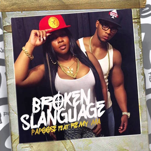 Papoose & Remy Ma – Broken Slanguage (Freestyle)