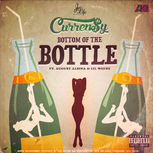 Curren$y Ft August Alsina & Lil Wayne – Bottom Of The Bottle