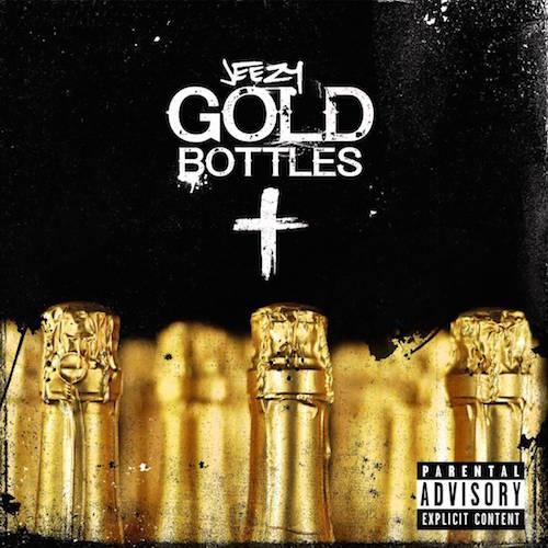 Jeezy – Gold Bottles