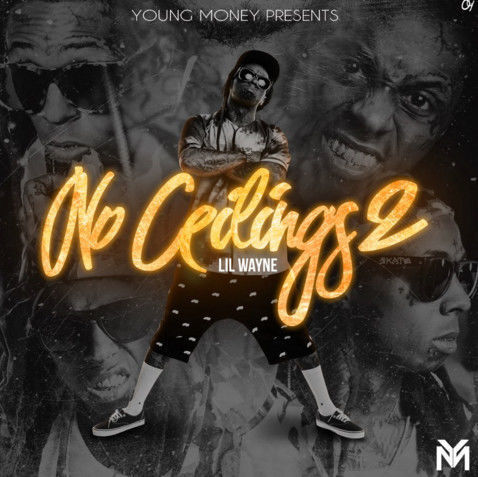 Lil Wayne – No Ceilings 2 (Mixtape Stream/Download)