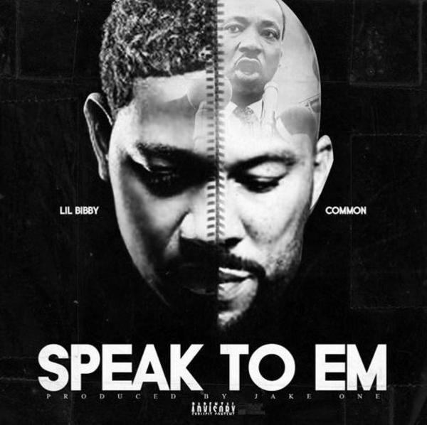 Lil Bibby – Speak To Em ft. Common